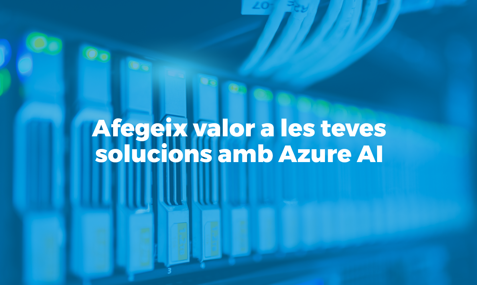 Bismart Afegeix valor a les teves solucions amb Azure AI
