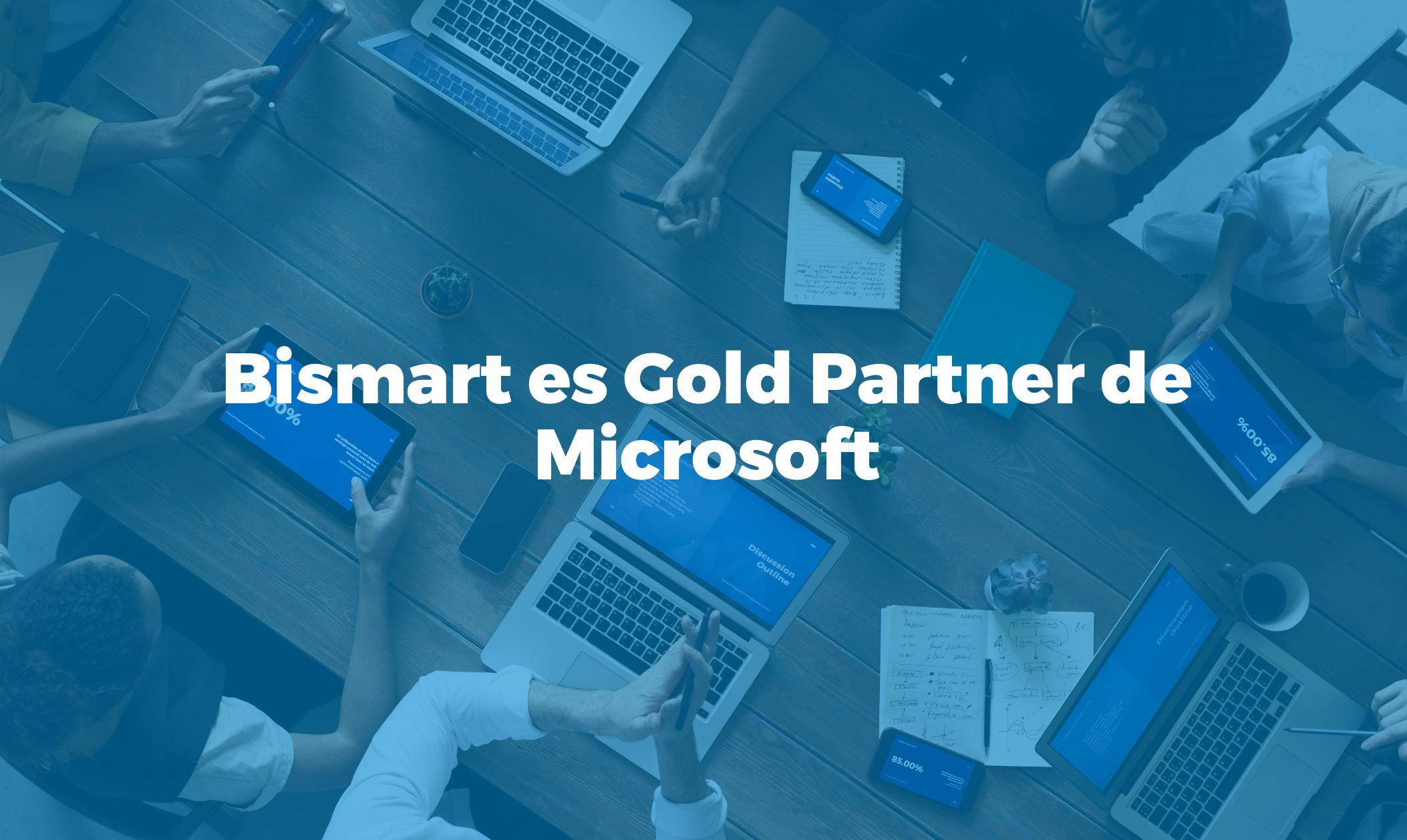 Bismart Gold Partner Microsoft España Barcelona Madrid