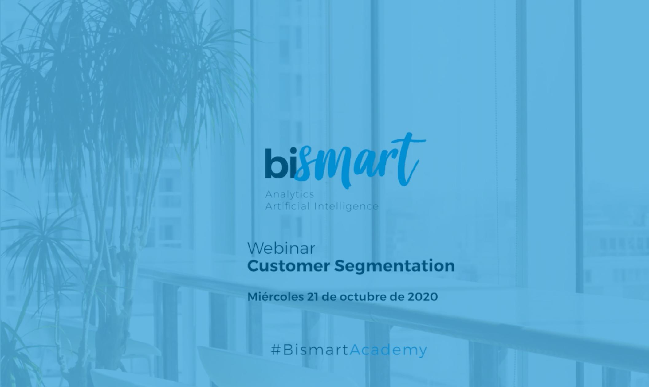 Bismart Webinar Customer Segmentation