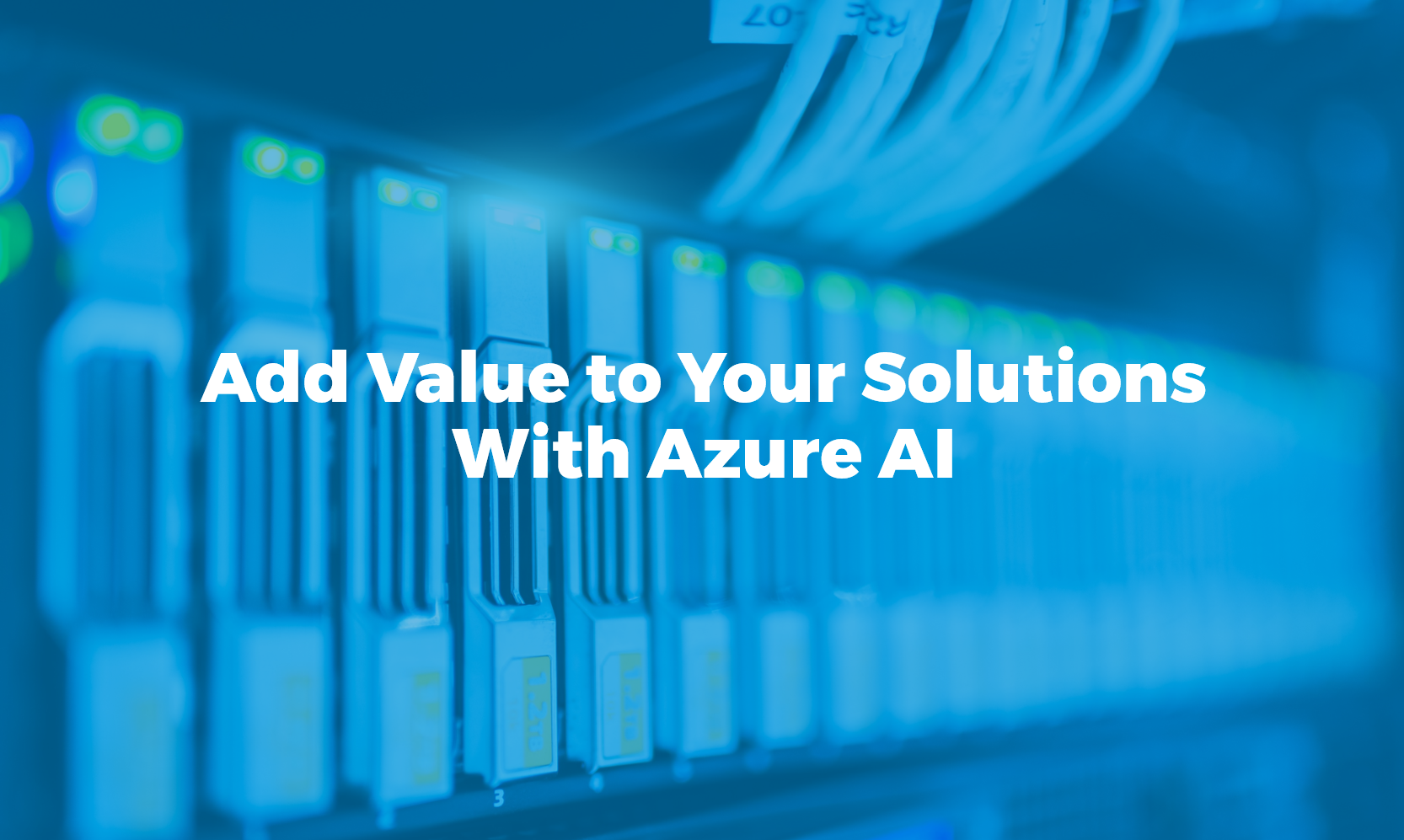 Bismart add value to your solutions with Azure AI