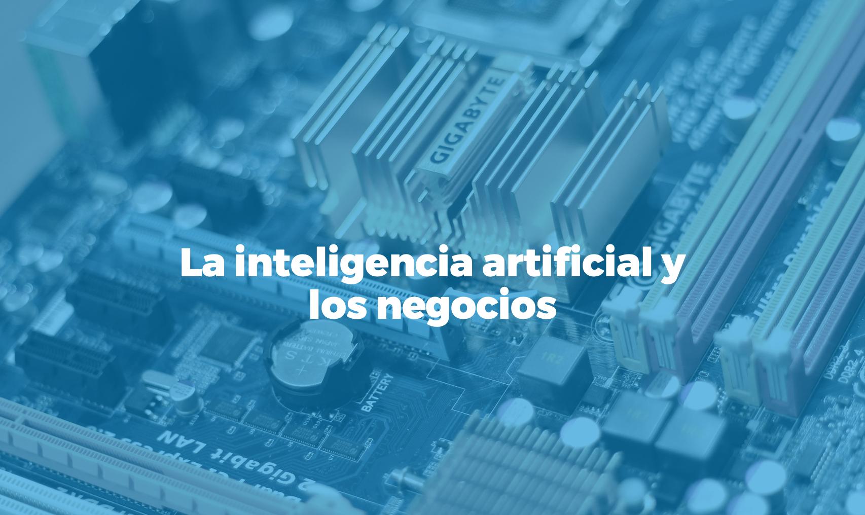 Bismart la inteligencia artificial beneficios para los negocios
