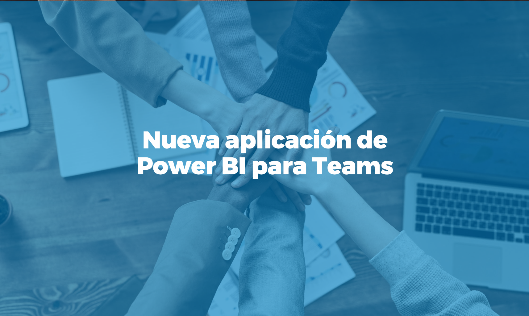 Bismart nueva app de power bi para teams