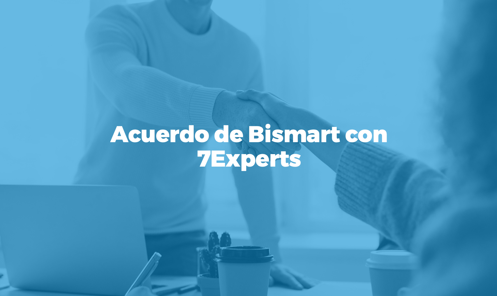 Bismart partnership con 7Experts