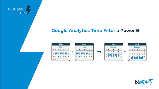 Bismart-Thunder-Tips-Filtro-temporal-Google-Analytics-Power-BI-CA