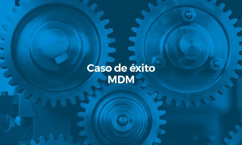 Caso de éxito MDM (ES)