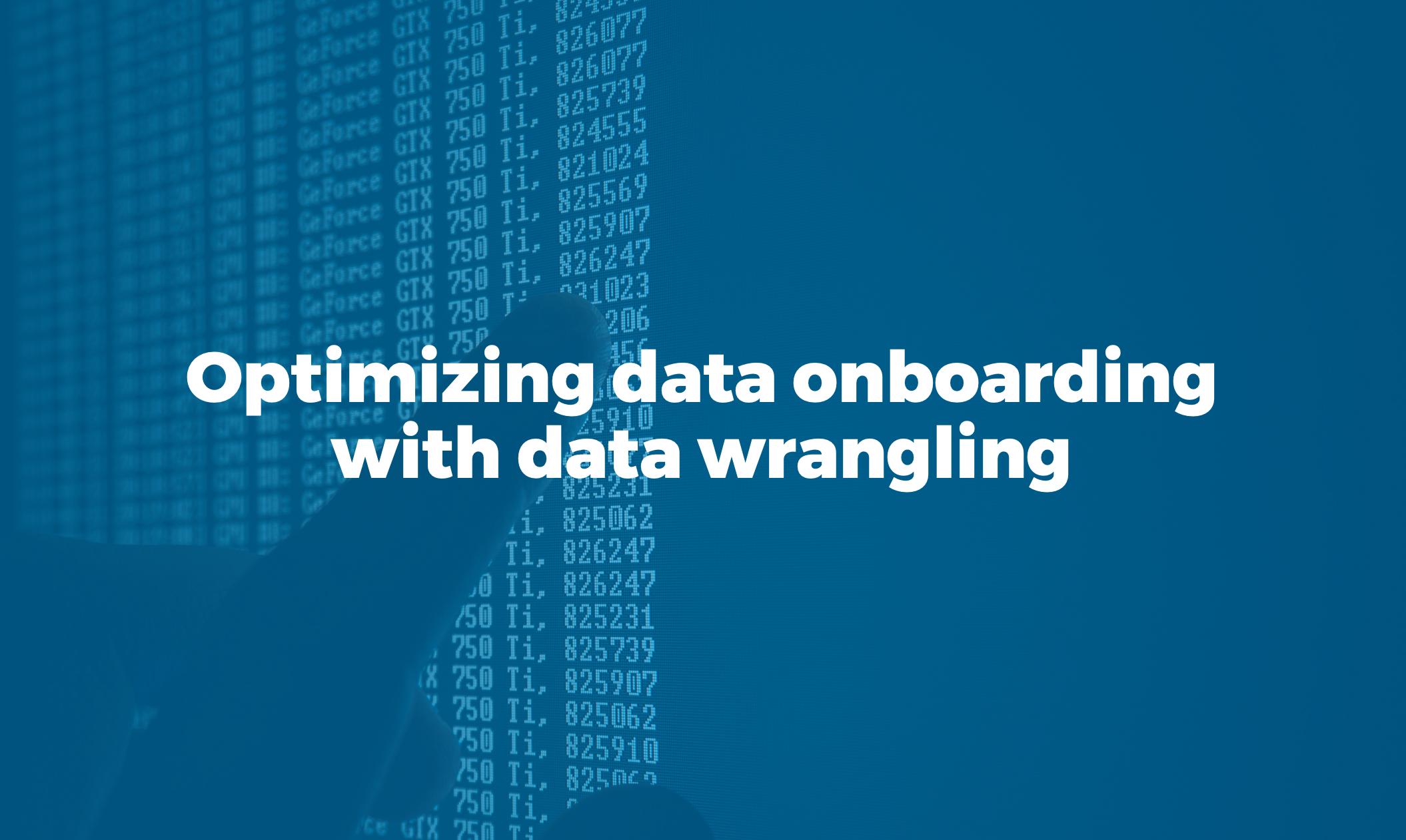 Bismart BI optimizing data onboarding with data wrangling in azure