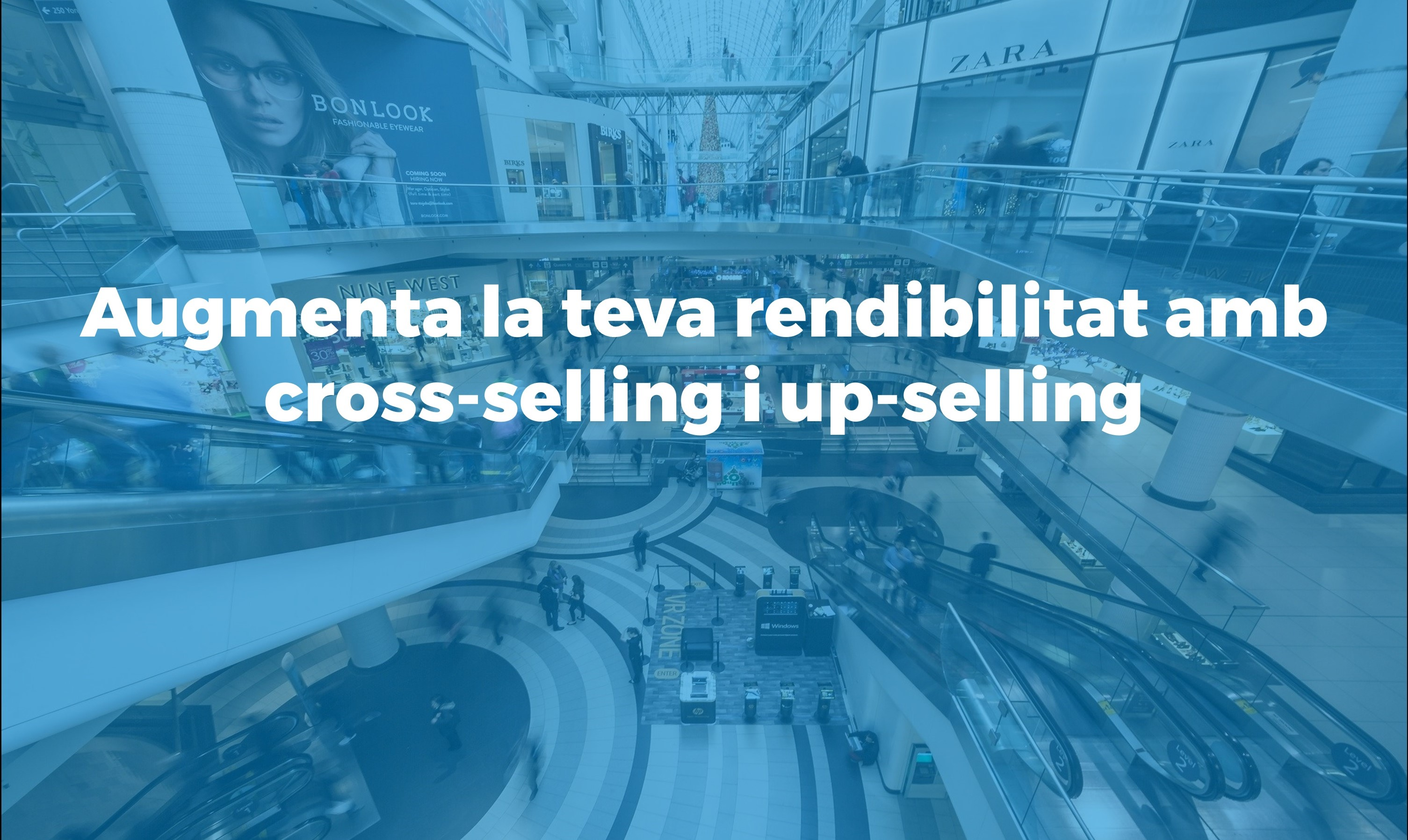 Com augmentar la rendibilitat amb cross selling i up selling