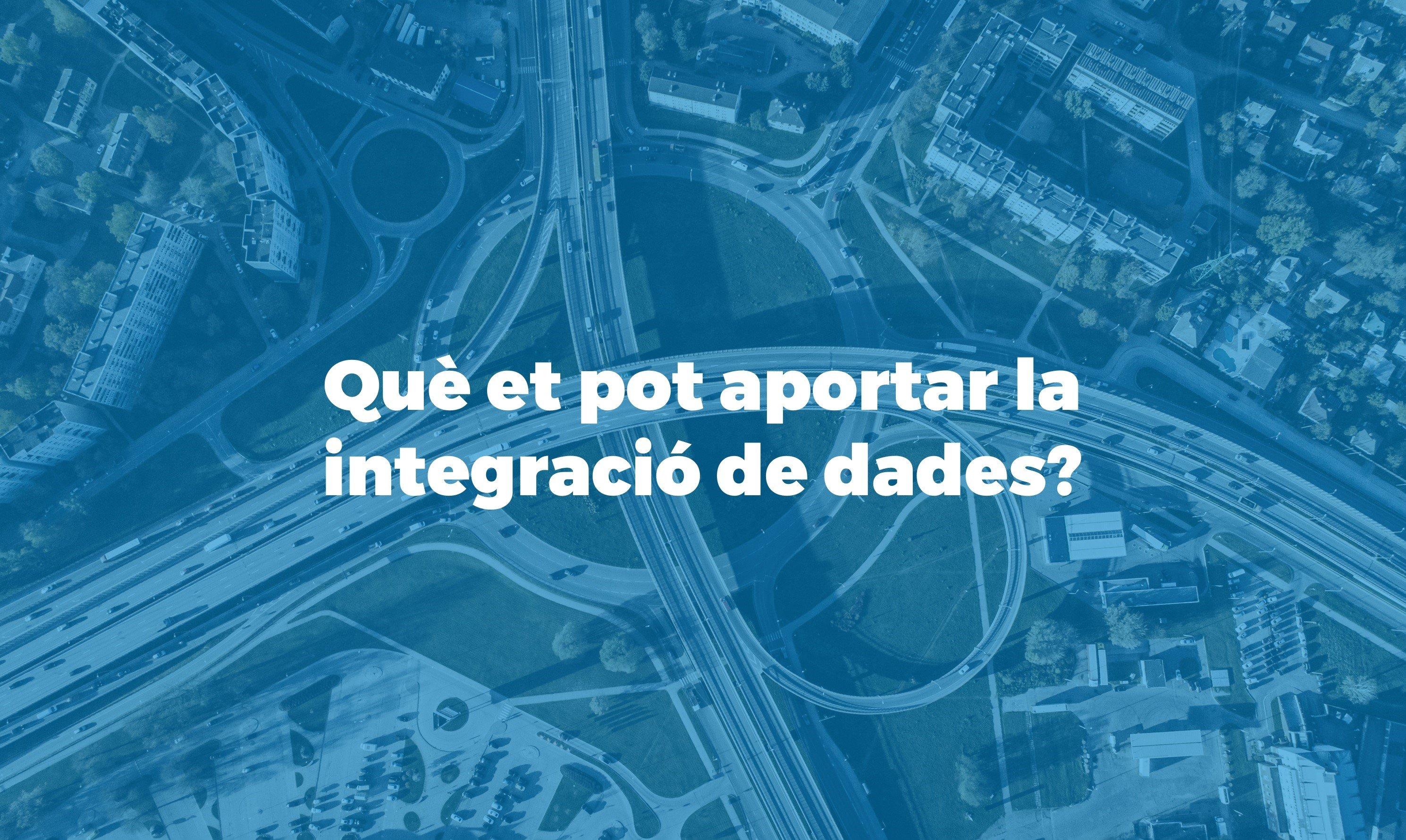 La importancia de la integracio de dades