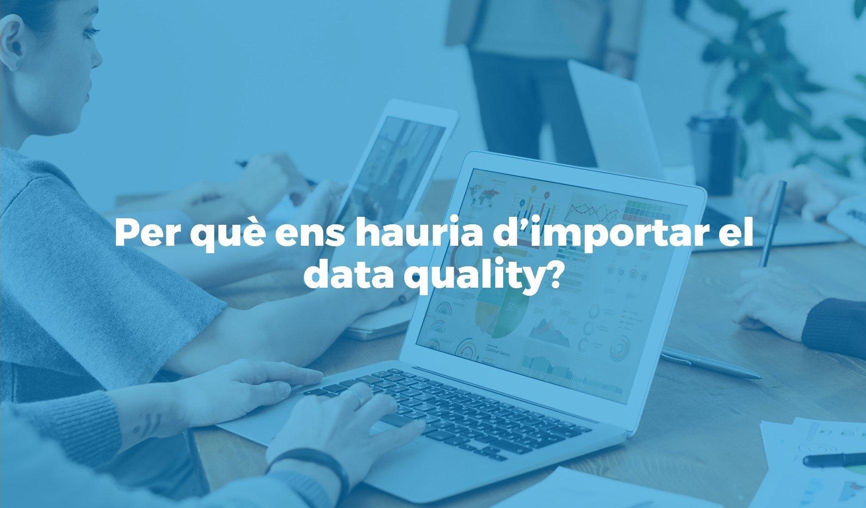 La importancia del data quality