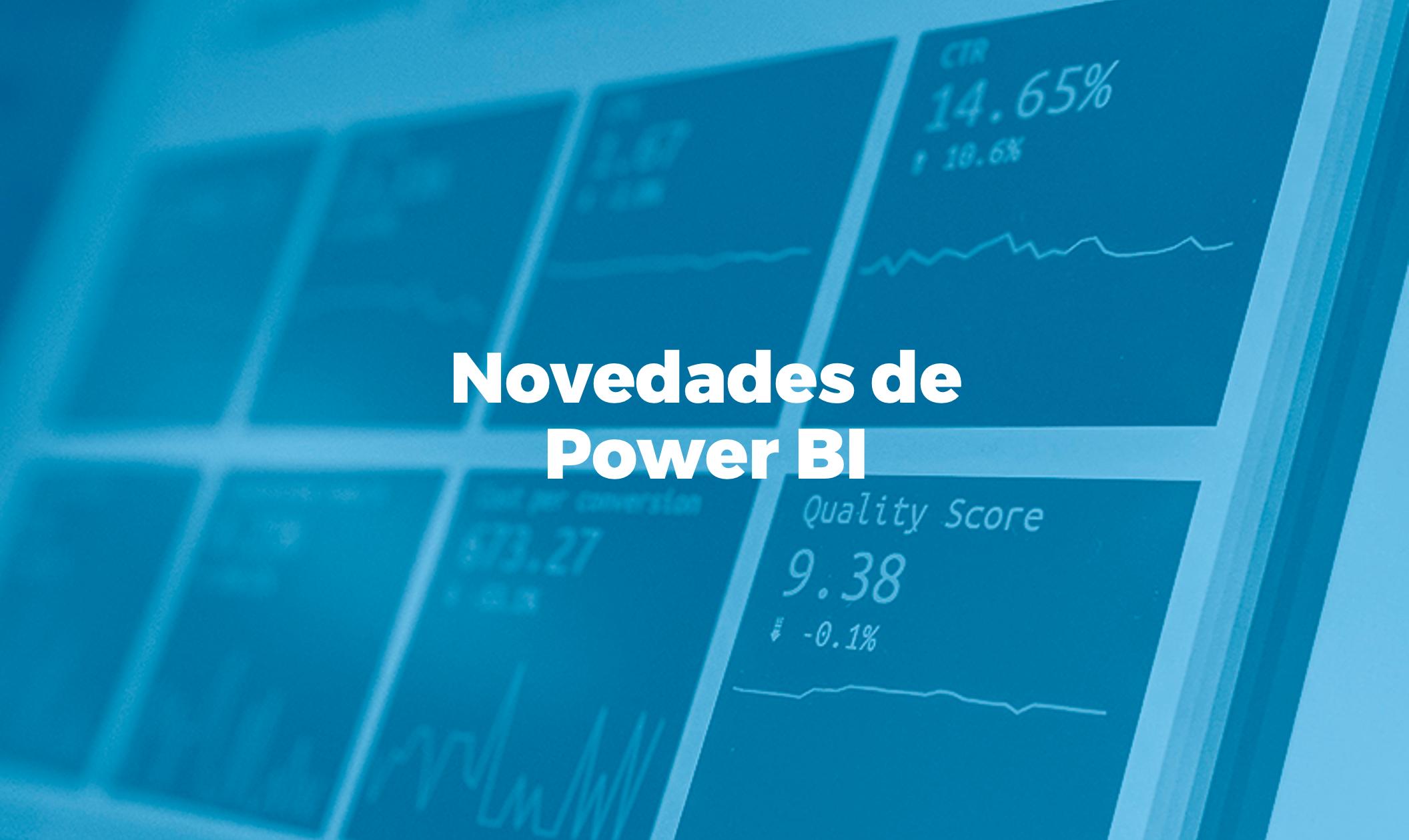 Novedades Power BI 2020 Bismart