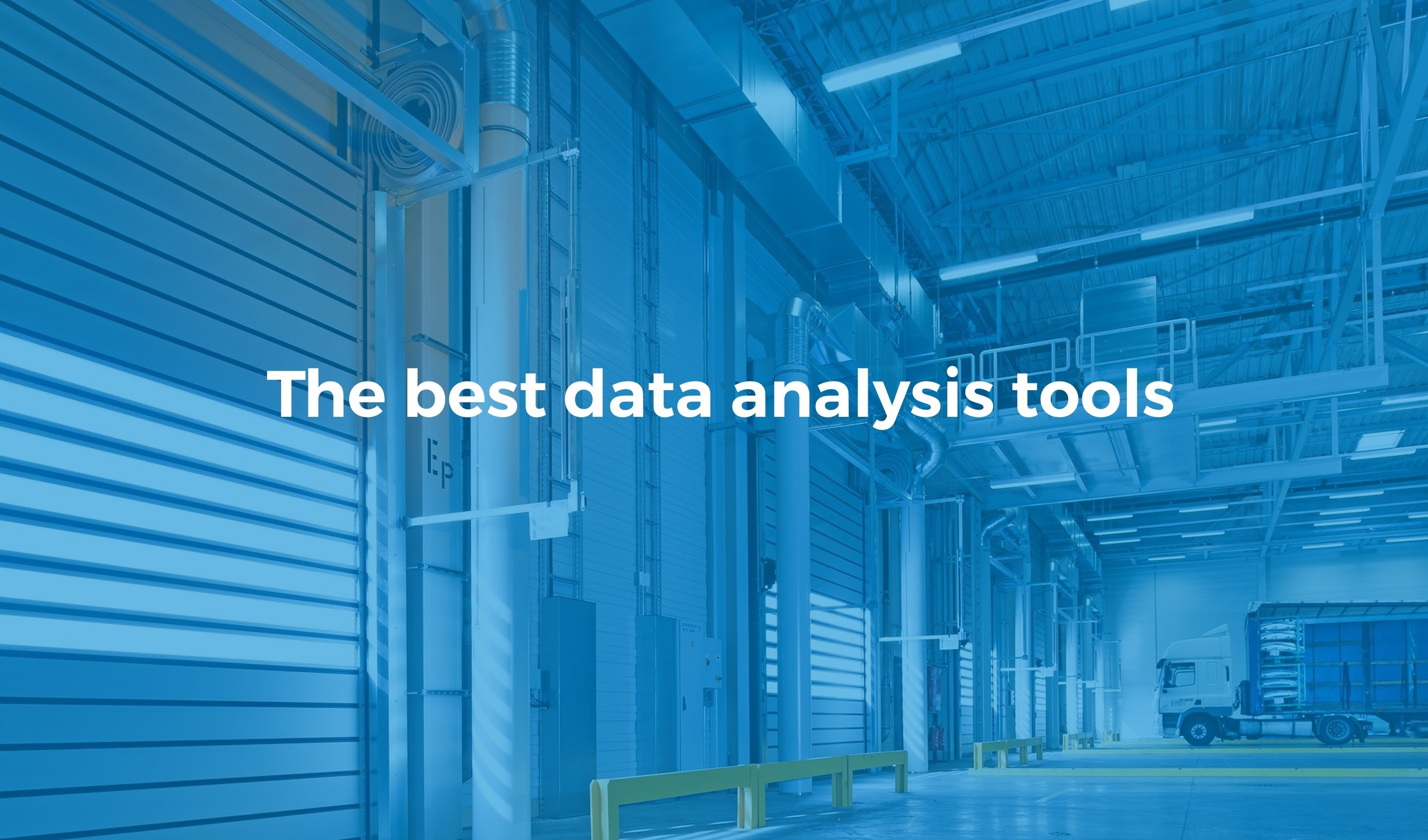 The best data analysis tools for an effective data management
