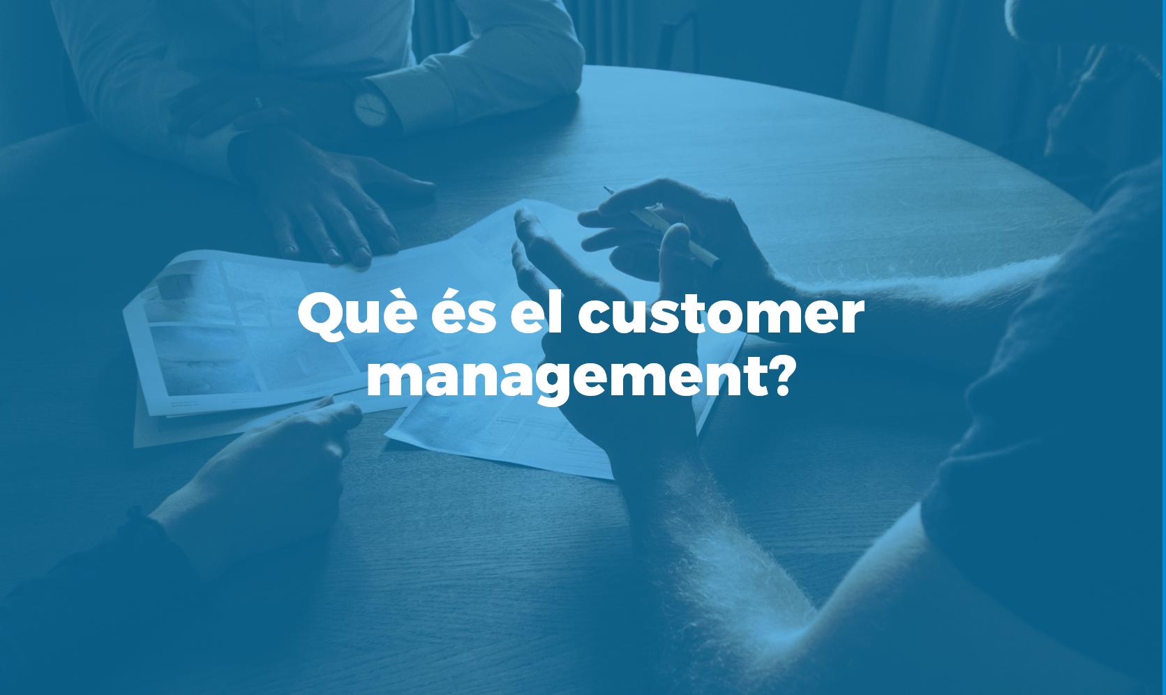 que es el customer management